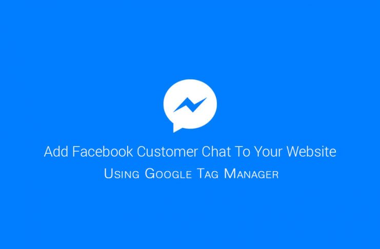 Facebook Custom Chat with Google Tag Manager